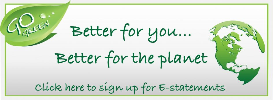 E-statements Better for you. Better for the planet