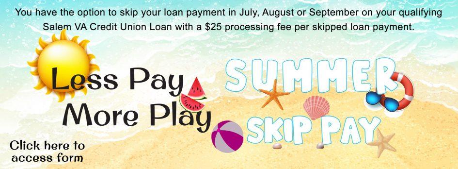 Summer Skip Pay